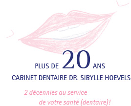 Plus de 20 ans cabinet dentaire Dr. Sibylle Hoevels